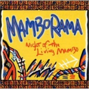 Mamborama альбом Night of the Living Mambo