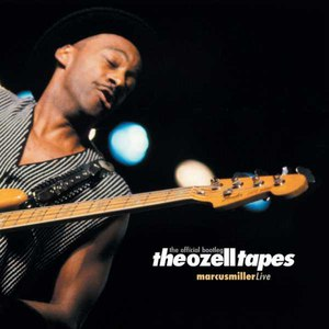 Marcus Miller альбом The Ozell Tapes: The Official Bootleg