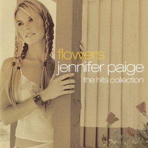 Jennifer Paige альбом Flowers - the Hits Collection