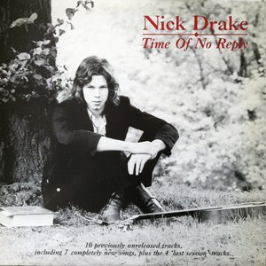 Nick Drake альбом Time of No Reply