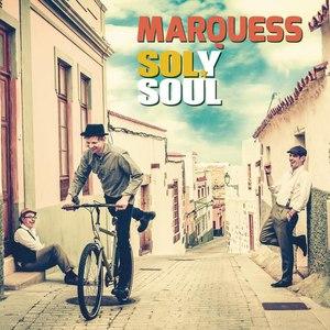 Marquess альбом Sol y Soul