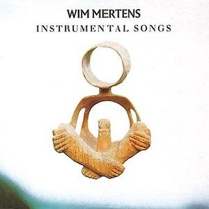 Wim Mertens альбом Instrumental Songs