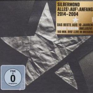Silbermond альбом Alles Auf Anfang 2014 - 2004