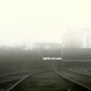 Lights Out Asia альбом Tanks and Recognizers