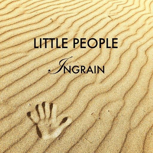 Little People альбом Ingrain