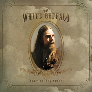 The White Buffalo альбом Hogtied Revisited