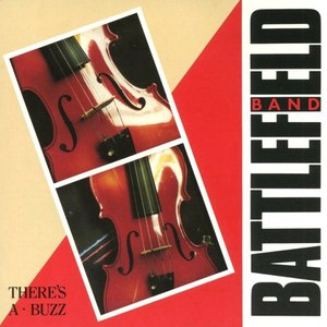 Battlefield Band альбом There's a Buzz