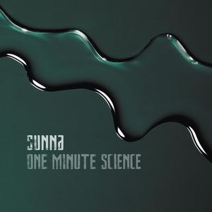 Sunna альбом One Minute Science