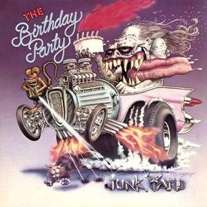 The Birthday Party альбом Junkyard