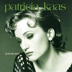 Patricia Kaas альбом Je te dis vous