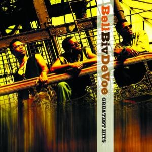 Bell Biv Devoe альбом Bell Biv DeVoe Greatest Hits