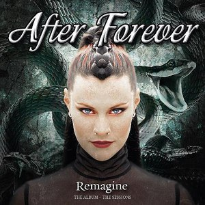 After Forever альбом Remagine: The Album - The Sessions