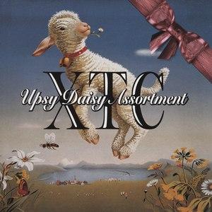 XTC альбом Upsy Daisy Assortment