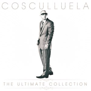 Cosculluela альбом The Ultimate Collection