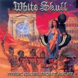 White Skull альбом Public glory, secret agony
