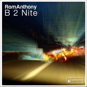 romanthony альбом B 2 Nite