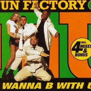 Fun Factory альбом I Wanna B With U