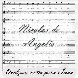 Nicolas de Angelis альбом Quelques Notes Pour Anna
