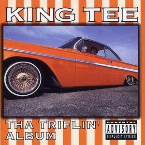 King Tee альбом Tha Triflin' Album