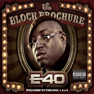 E-40 альбом The Block Brochure: Welcome To The Soil 1,2, and 3