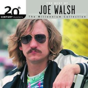 Joe Walsh альбом 20th Century Masters: The Millennium Collection: Best Of Joe Walsh