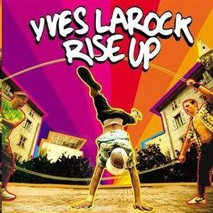 Yves Larock альбом Rise Up (feat. Jaba)
