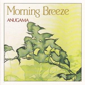 Anugama альбом Morning Breeze
