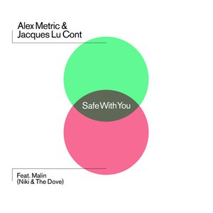 Alex Metric альбом Safe With You