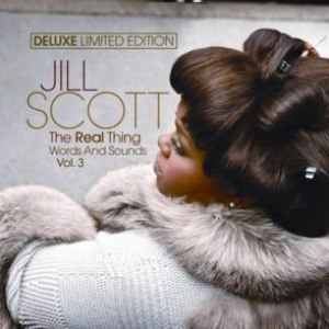 Jill Scott альбом The Real Thing Words & Sounds Vol 3 Deluxe Edition