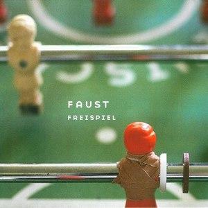 Faust альбом Freispiel