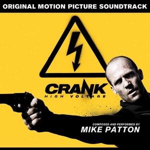 Mike Patton альбом Crank: High Voltage