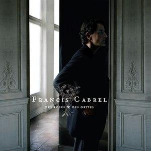 Francis Cabrel альбом Des Roses Et Des Orties