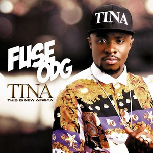 Fuse ODG альбом T.I.N.A. (Deluxe Edition)