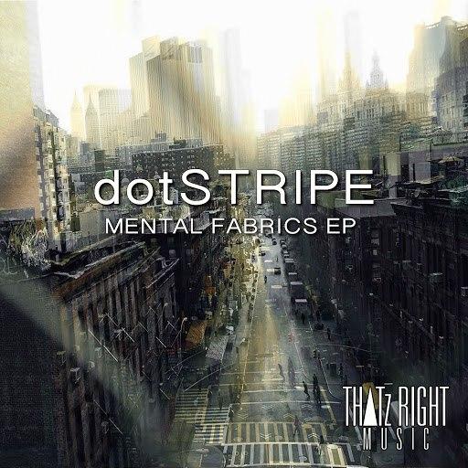 dotSTRIPE альбом Mental Fabrics