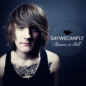 SayWeCanFly альбом Heaven Is Hell
