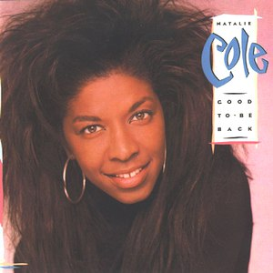 Natalie Cole альбом Good to Be Back