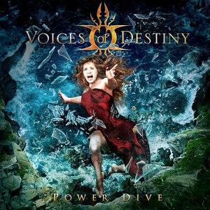 Voices of Destiny альбом Power Dive