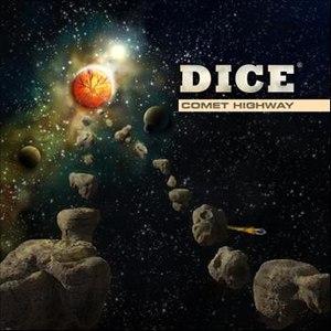 Dice альбом Comet Highway