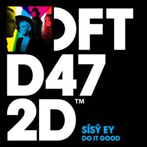 Sísý Ey альбом Do It Good (Remixes)