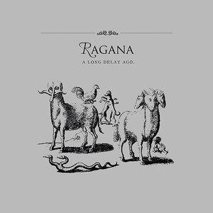 Ragana альбом A Long Delay Ago