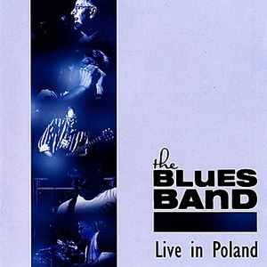The Blues Band альбом Live In Poland