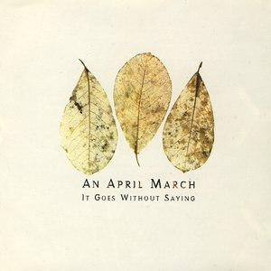 An April March альбом It Goes Without Saying