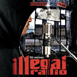 113 альбом Illégal Radio