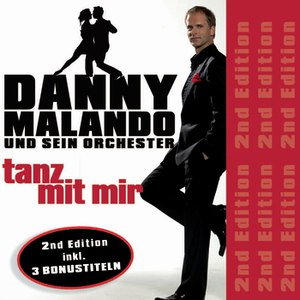 Danny Malando альбом Tanz mit mir - Second Edition
