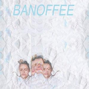 bAnoffee альбом Banoffee