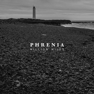 Phrenia альбом Million Miles