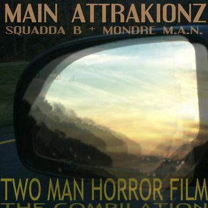 Main Attrakionz альбом Two Man Horror Film
