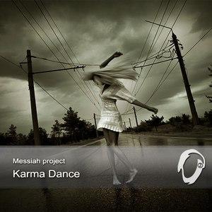 Messiah Project альбом Karma Dance
