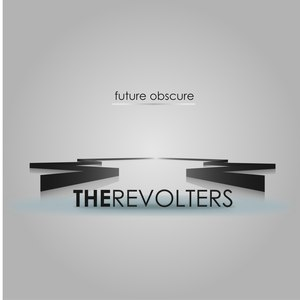 The Revolters альбом Future Obscure