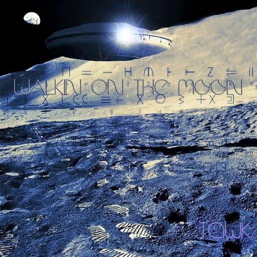 Tawk альбом Walkin' On the Moon